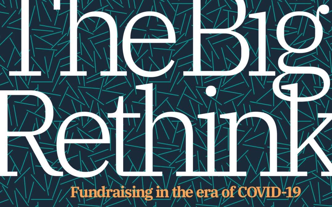 Oser réinventer la collecte de fonds à l'ère de la COVID-19